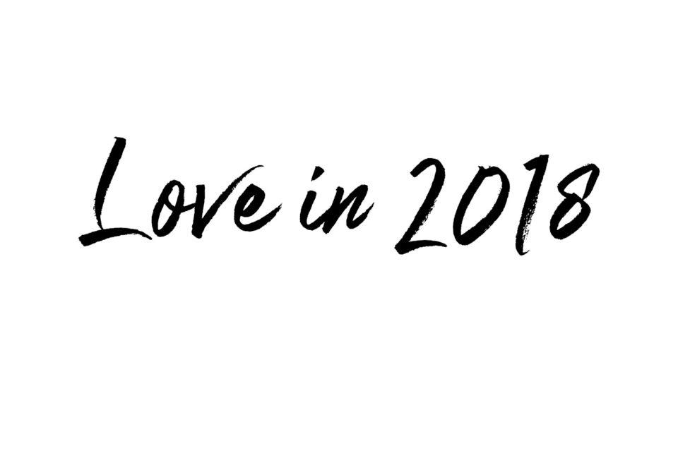 Love in 2018